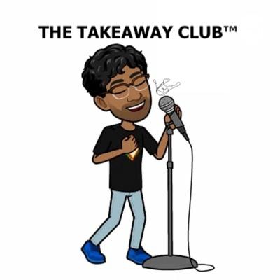 The Takeaway Club™