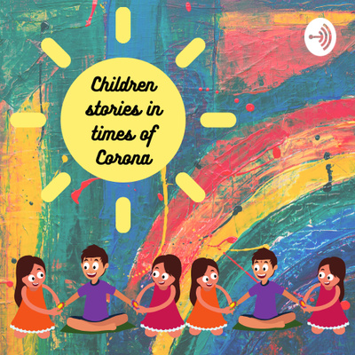 Children stories in times of Corona