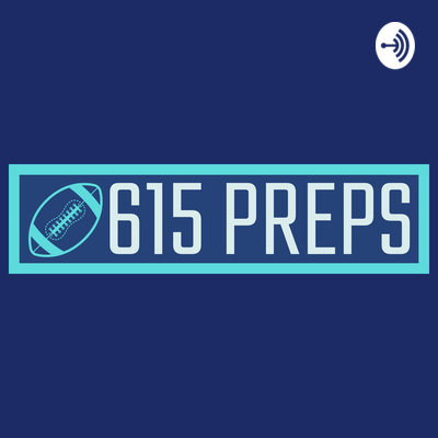 615 Preps Podcast