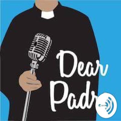 Dear Padre