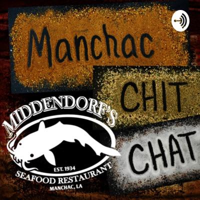 Manchac Chit Chat