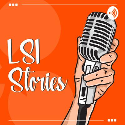 LSI Stories