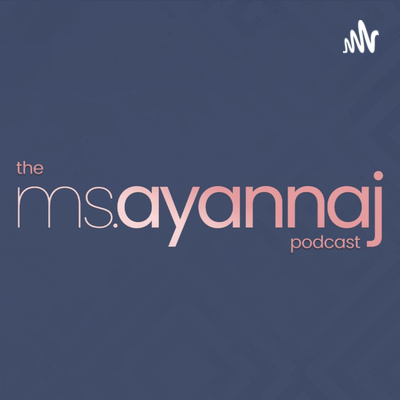 The Ms. Ayanna J Podcast