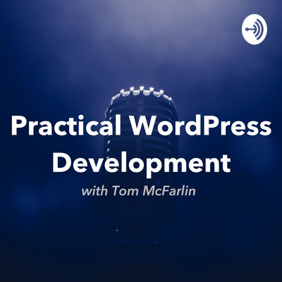 Practical WordPress Development