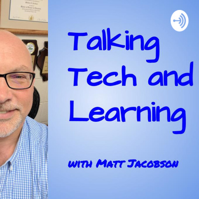 Talking Tech & Learning