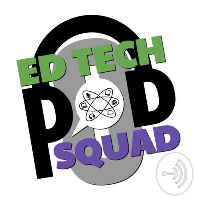 EdTech PodSquad