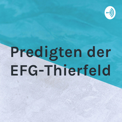 Predigten der EFG-Thierfeld
