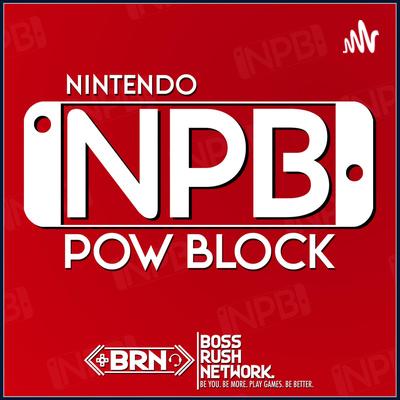 Nintendo Pow Block Podcast