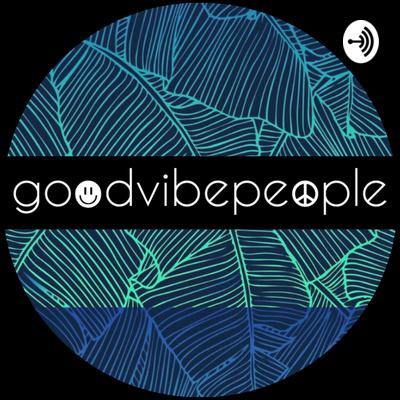 Goodvibepeople Podcast with Sacha Jones