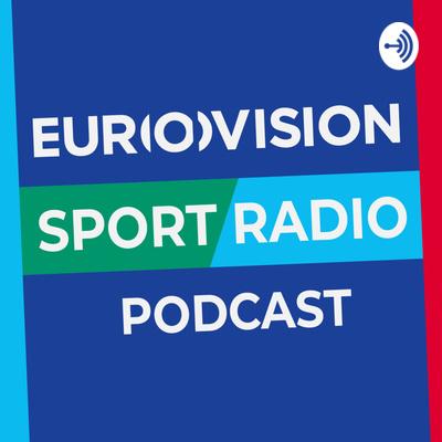 EUROVISION Sport Radio Podcast