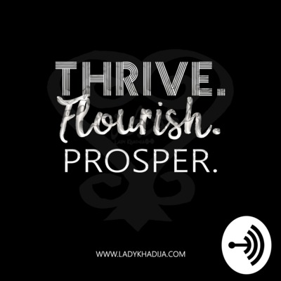 Thrive. Flourish. Prosper.