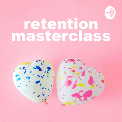 Retention Masterclass