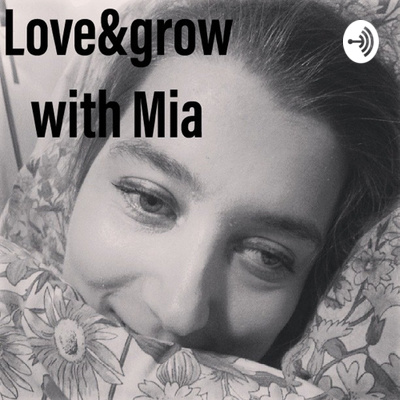 Love&grow with Mia