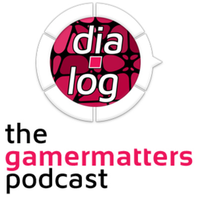 dia.log - The Gamer Matters Podcast