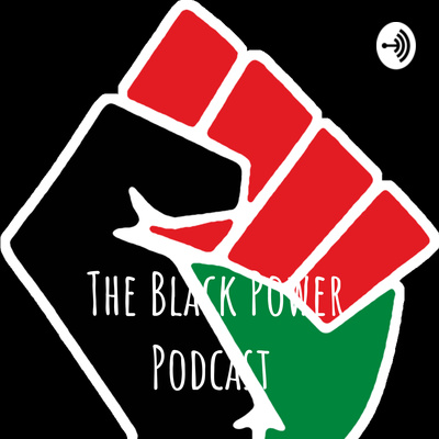 The Black Power Podcast