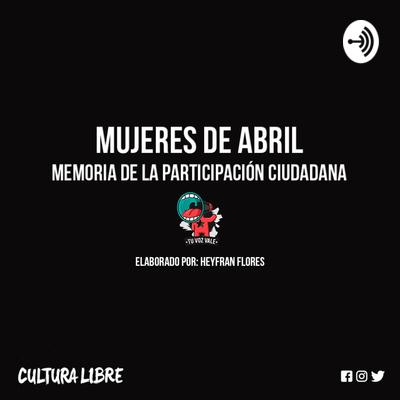 Mujeres de abril (memoria de la participación ciudadana de 5 chavalas) - Génesis.