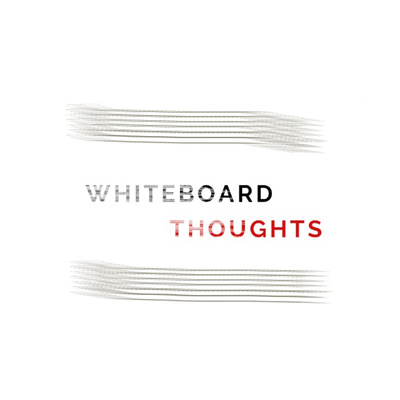 Whiteboard Thoughts Podcast