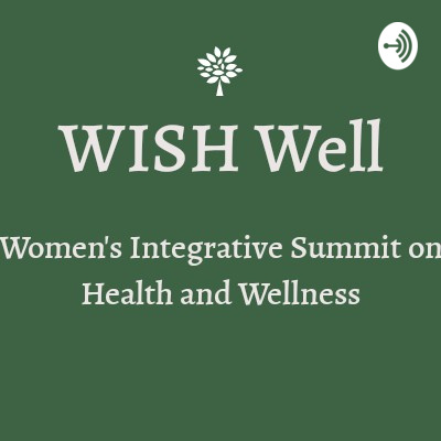 WISH Well Podcast