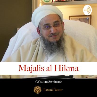 Majalis al Hikma - Syedna Taher Fakhruddin TUS
