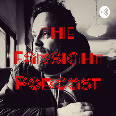 The Farsight Podcast