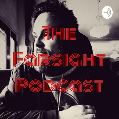 The Farsight Podcast