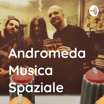 Andromeda: Musica Spaziale