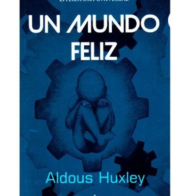Un Mundo Feliz-Aldos Huxley