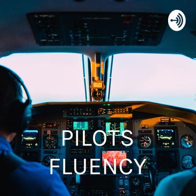 PILOTS FLUENCY - Do Zero ao ICAO.