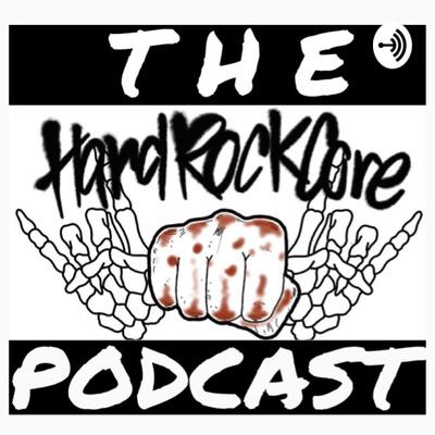 the HardRockCore Podcast