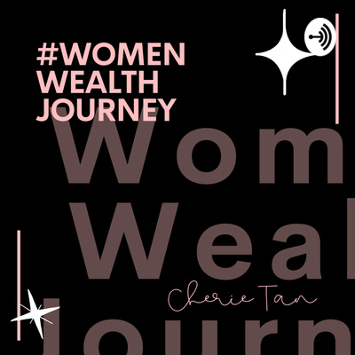 Women Wealth Journey by Cherie Tan