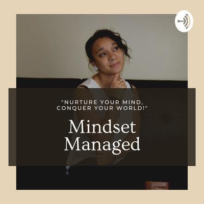 Mindset Managed Podcast