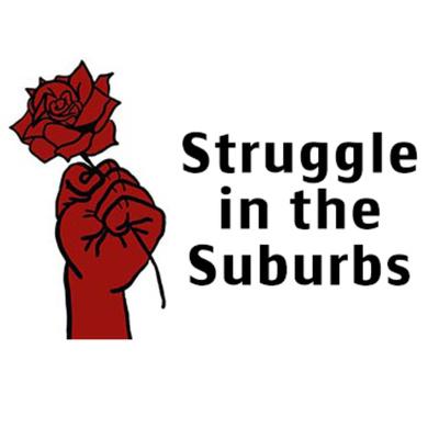 Struggle in the Suburbs