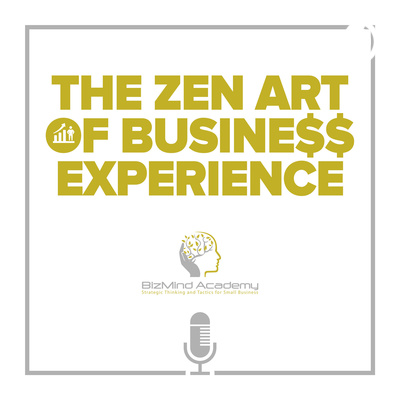 The Zen Art of Business Experience