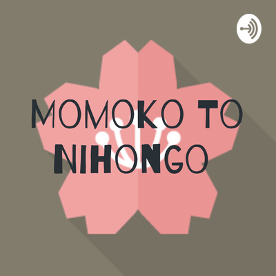 Momoko To Nihongo (Japanese language lesson)