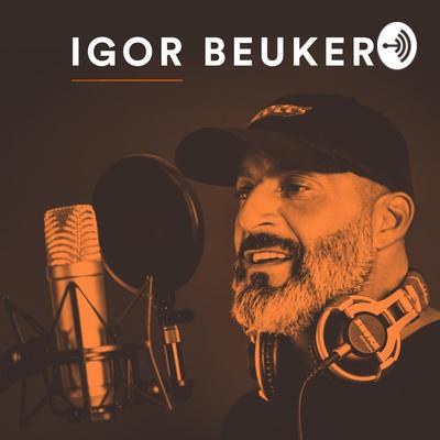 Igor Beuker (English Podcast)