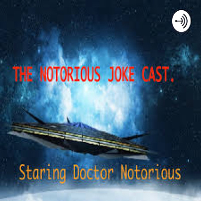 The Notorious Jokecast