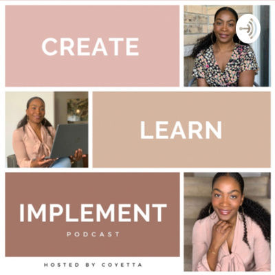 Create.Learn.Implement Podcast