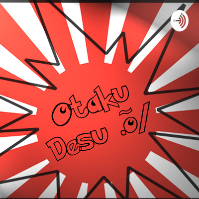 Otaku Desu