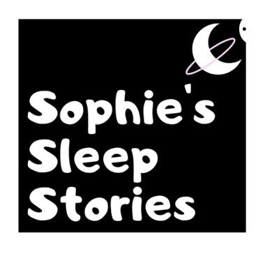 Sophie's Sleep Stories