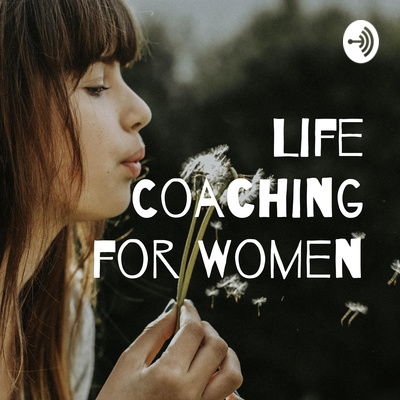 Life Coaching for Women