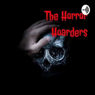 The Horror Hoarders
