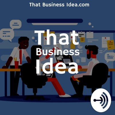 That Business Idea