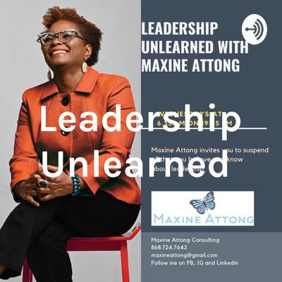 Leadership Unlearned