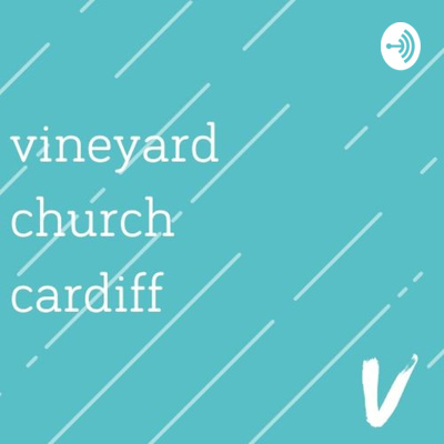 Vineyard Church Cardiff