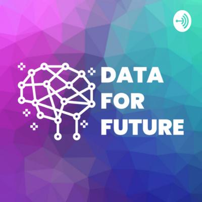Data For Future