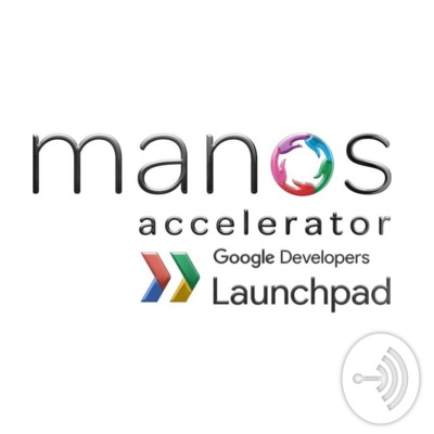 Manos Accelerator via Google Launchpad