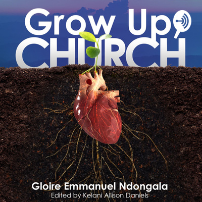 Grow Up, Church