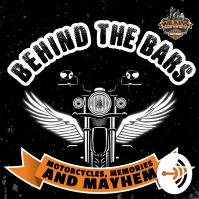Behind the Bars, Motorcycles, Memories and Mayhem