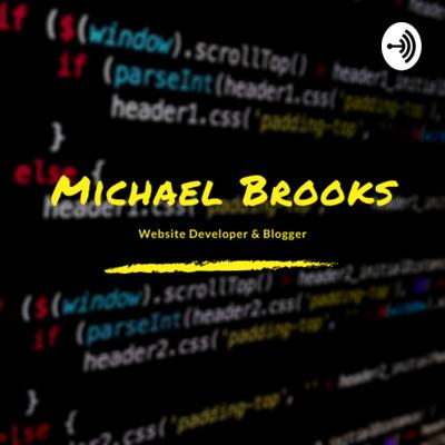 Michael Brooks Podcast