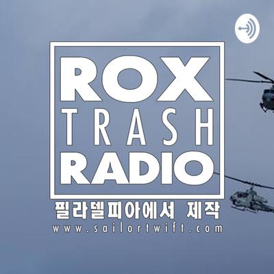 Rox Trash Radio